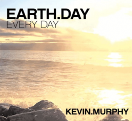 Kevin Murphy earth day